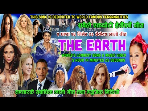 (The Earth || Worlds Longest Song & Music... 5 hours.)