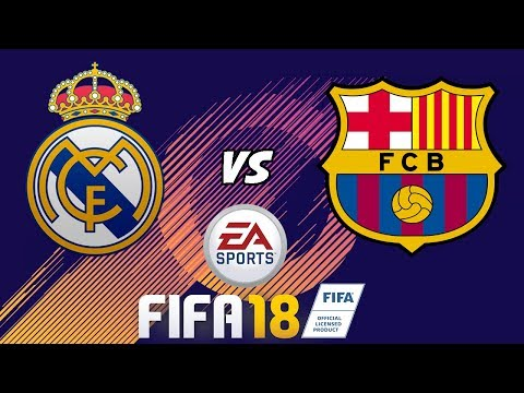 FIFA 18 | Real Madrid Vs Fc Barcelona Gameplay En Español Latino (ps4/Xbox One)