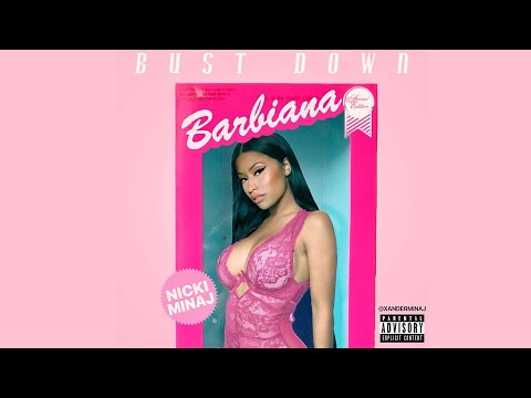 "NICKI MINAJ ""Bust Down Barbiana"" (OFFICIAL AUDIO)"