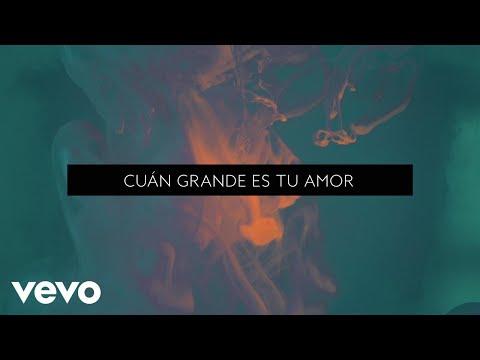 Cuan Grande Es Tu Amor Lyric Video [Feat. Jeff Johnson]