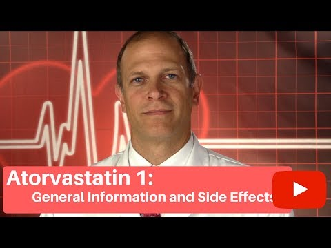 Atorvastatin (Lipitor) I: General Information and Side Effects