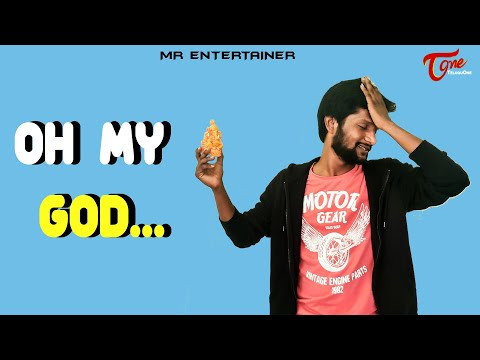 OH MY GOD..| Latest Telugu Comedy Short Film 2020 | by MR Entertainers | TeluguOne