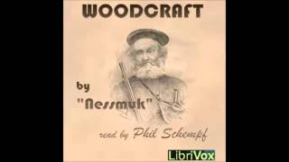 Woodcraft (FULL Audiobook)