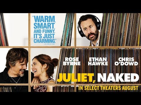 Juliet, Naked   Official Trailer   In select theaters August 17