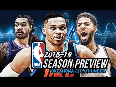 2018-19 NBA Season Preview: Oklahoma City Thunder: Russell Westbrook   Paul George   Steven Adams