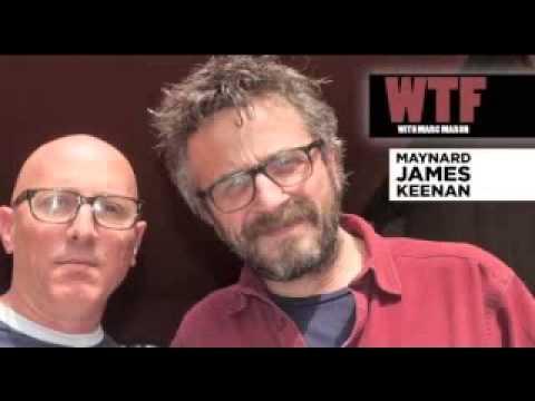 MAYNARD - Maynard James Keenan interview : WTF with Marc Maron Podcast 416.