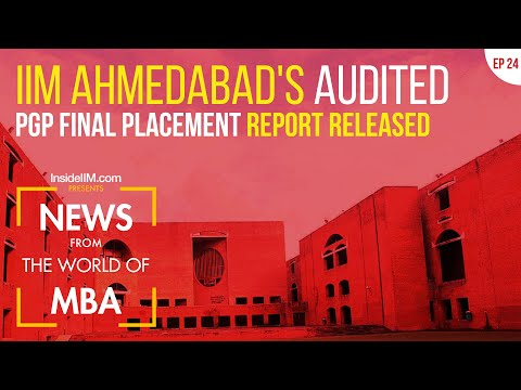 IIM Ahmedabad's PGP Placement Stats Revealed, Top IT Companies To Offer Pay Hikes   MBA News, Ep 24