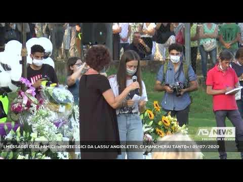 I MESSAGGI DEGLI AMICI: «PROTEGGICI DA LASSU' ANGIOLETTO, CI MANCHERAI TANTO» | 01/07/2020