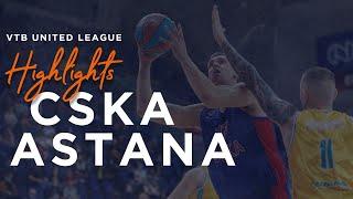Hightlits of the match— VTB United league: CSKAvs «Astana»
