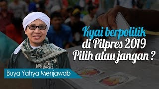 Video Kyai Berpolitik di Pilpres 2019, Pilih Atau Jangan ? - Buya Yahya Menjawab MP3, 3GP, MP4, WEBM, AVI, FLV Oktober 2018
