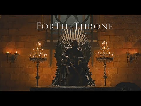 GoT - For The Throne