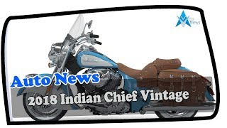 2. LOOK THIS !!!!2018 Indian Chief Vintage Price & Spec