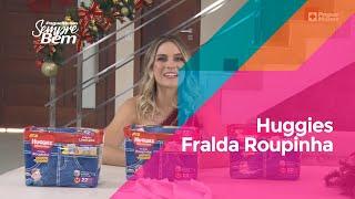 Huggies Fralda Roupinha