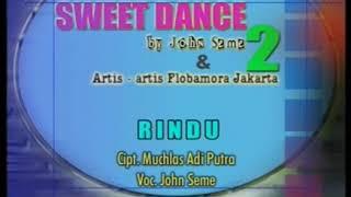 Rindu -John Seme