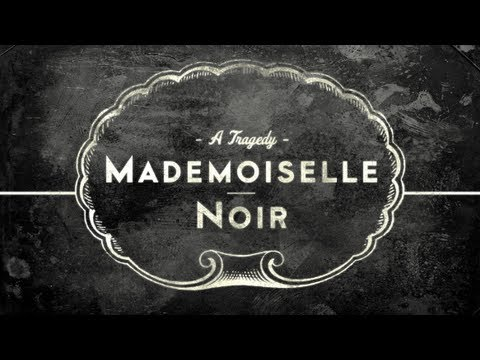 Mademoiselle - Along with my friends at Levi's®, I'm incredibly proud to present MADEMOISELLE NOIR — a short macabre musical tragedy to come out of our collaboration regard...