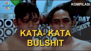 Video KATA-KATA BULSHIT | FUFU MP3, 3GP, MP4, WEBM, AVI, FLV Januari 2019
