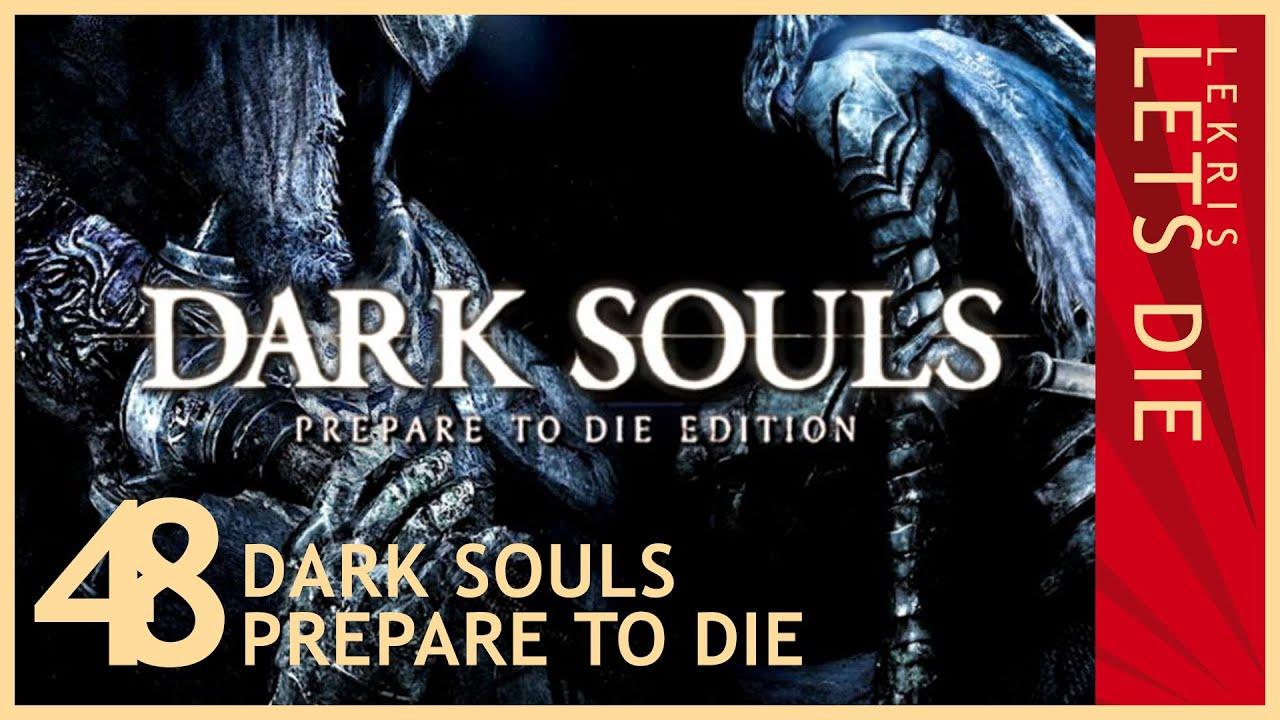 Let's Die - Dark Souls #48 - Mega gefährliches Wasser