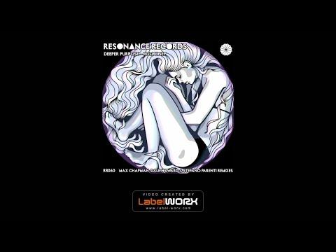 Deeper Purpose - The Flow (Max Chapman Remix)