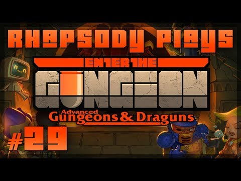 Let's Play Enter The Gungeon Advanced Gungeons & Draguns: Conviction - Episode 29