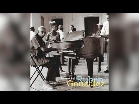Rubén González – Introducing…Rubén González