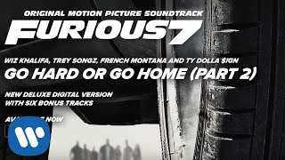 Thumbnail for Wiz Khalifa, Trey Songz, French Montana, Ty Dolla Sign — Go Hard or Go Home Pt 2.