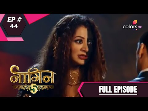 Naagin 5 - Full Episode 44 - With English Subtitles