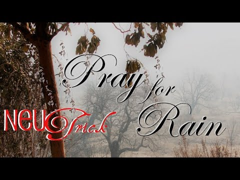 NeuTrick - Pray for Rain [Official Music Video]