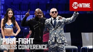 Floyd Mayweather vs. Conor McGregor: Post-Fight Press Conference | SHOWTIME