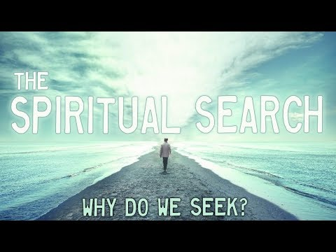 Nada Video: Why Do We Seek?
