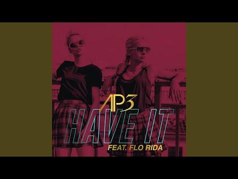 Have It (feat. Flo Rida) (Radio Edit)
