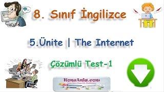 8. Sınıf  İngilizce  5. Ünite  The Internet  Çözümlü Test-1(Beğeni, paylaşım, yorum ve reklam tıklamalarınızla kanalımıza destek olabilirsiniz.)