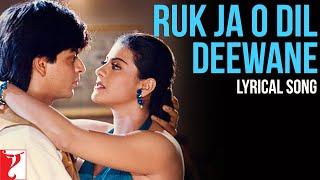 Lyrical: Ruk Ja O Dil Deewane Song with Lyrics   Dilwale Dulhania Le Jayenge   Anand Bakshi