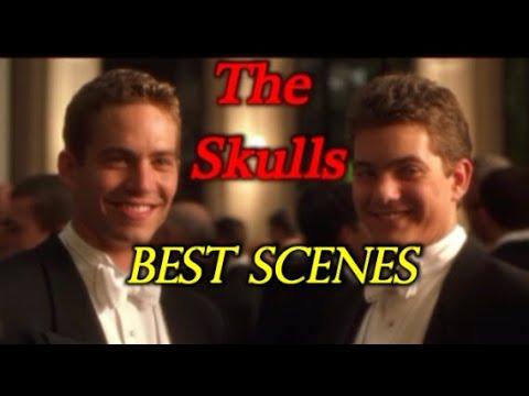 The Skulls Greatest Scenes - Underrated