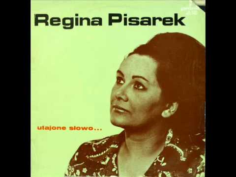 Tekst piosenki Regina Pisarek - Utajone słowo po polsku