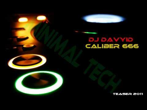 Dj Davyid - Caliber 666 (Teaser)