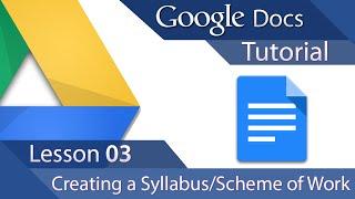 #5 [구글문서] Google Docs - Tutorial 03 - Advanced Layout - Creating a Syllabus or Scheme of Work (영문)