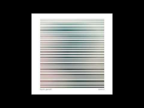 Kevin Garrett – Control (Official Audio)
