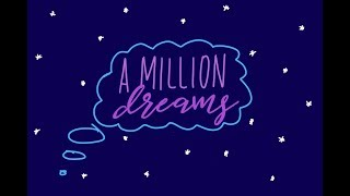 Video A Million Dreams - The Greatest Showman (lyric video) MP3, 3GP, MP4, WEBM, AVI, FLV Maret 2018