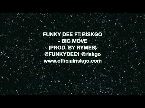 FUNKY DEE FT RISKGO - BIG MOVE *BBC 1XTRA RIP*