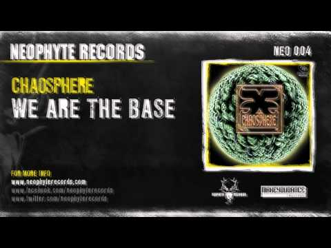 Chaosphere - We Are The Bass