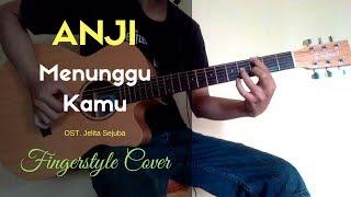Video ANJI - MENUNGGU KAMU (OST. Jelita Sejuba) (djani ardana cover) MP3, 3GP, MP4, WEBM, AVI, FLV Maret 2018