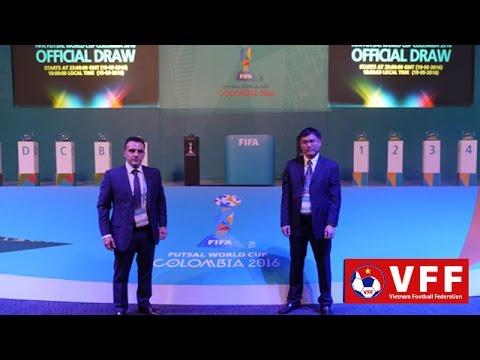 BỐC THĂM CHIA BẢNG VCK FIFA FUTSAL WORLD CUP 2016