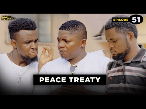 PEACE TREATY- Episode 51| Caretaker Series (Mark Angel TV)