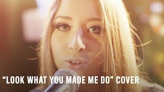 """Video """"Look What You Made Me Do"""" Cover by Kalie Shorr, Kelleigh Bannen & Lindsay Ell MP3, 3GP, MP4, WEBM, AVI, FLV Mei 2019"""