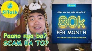 Video 51Talk 80 thousand per month (SCAM BA TO?) MP3, 3GP, MP4, WEBM, AVI, FLV September 2019