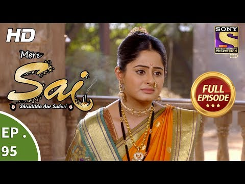 Mere Sai - Ep 95 - Full Episode - 6th  February, 2018