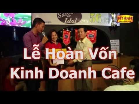 Lễ hoàn vốn kinh doanh cafe TPHCM