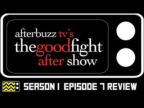 The Good Fight Season 1 Episode 7 Review & After Show | AfterBuzz TV