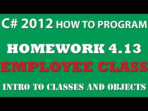 C#: Employee Class (Ex 4.13) – Intro to Classes and Objects