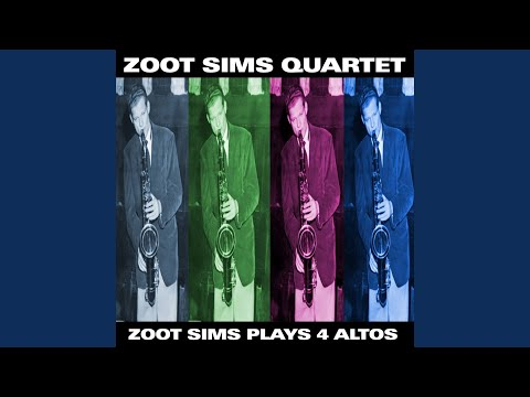 Zoot Sims – Zoot Sims Plays Four Altos